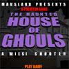 เกมส์ยิงปืน The Haunted House Of Ghouls